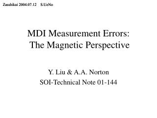 MDI Measurement Errors:  The Magnetic Perspective