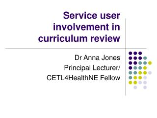 Service user involvement in curriculum review