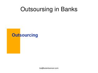 Outsoursing in Banks