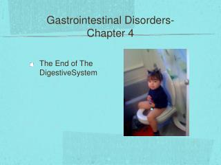 Gastrointestinal Disorders- Chapter 4