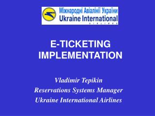 E-TICKETING IMPLEMENTATION