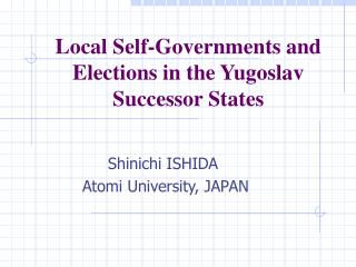 Local Self-Governments and Elections in the Yugoslav Successor States