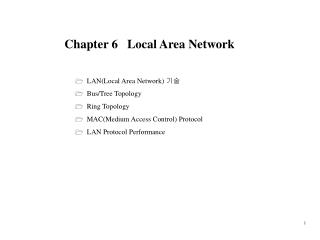Chapter 6   Local Area Network