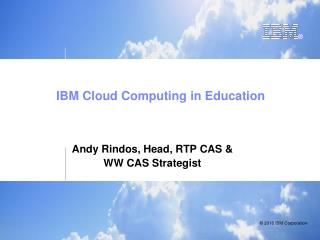 IBM Cloud Computing in Education
