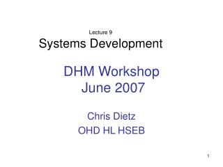 DHM Workshop  June 2007