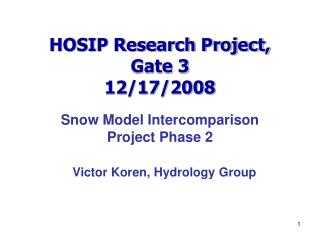 HOSIP Research Project, Gate 3 12/17/2008