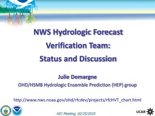 NWS Hydrologic Forecast Verification Team: Status and Discussion