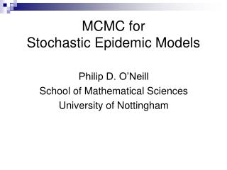 MCMC for  Stochastic Epidemic Models