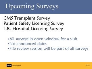 Upcoming Surveys