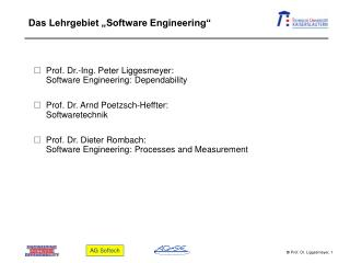 Prof. Dr.-Ing. Peter Liggesmeyer:  Software Engineering: Dependability