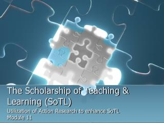 The Scholarship of Teaching & Learning (SoTL)