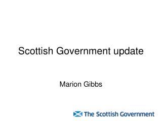 Scottish Government update