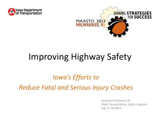 Improving Highway Safety