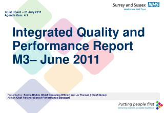 Integrated Quality and Performance Report M3– June 2011