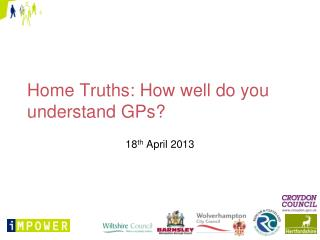 Home Truths: How well do you understand GPs?