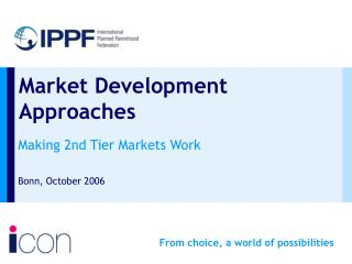 Market Development Approaches