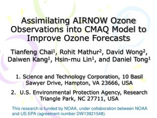 Assimilating AIRNOW Ozone Observations into CMAQ Model to Improve Ozone Forecasts