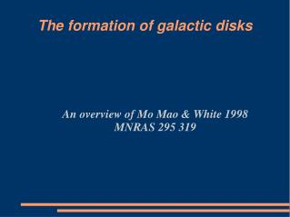 The formation of galactic disks