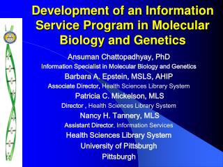 Development of an Information Service Program in Molecular Biology and Genetics