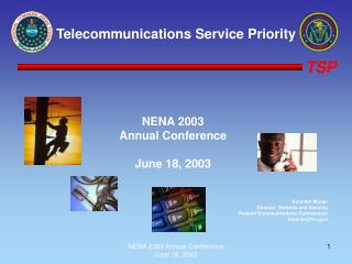 NENA 2003 Annual Conference June 18, 2003 Kenneth Moran Director, Defense and Security