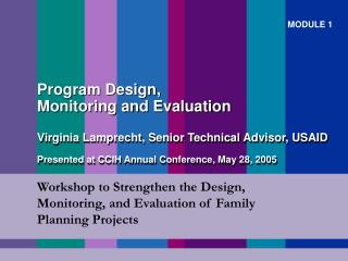 Workshop to Strengthen the Design, Monitoring, and Evaluation of Family Planning Projects