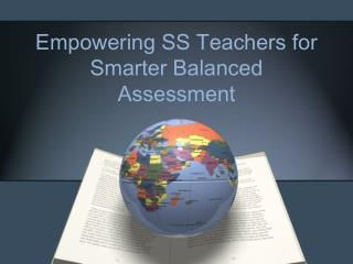 Empowering SS Teachers for Smarter Balanced Assessment