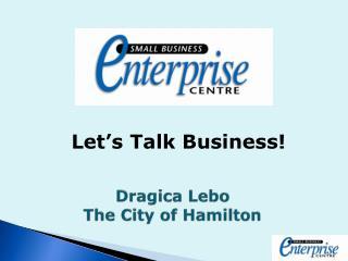 Dragica Lebo The City of Hamilton