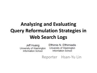 Analyzing and Evaluating Query Reformulation Strategies in Web Search Logs