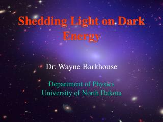 Shedding Light on Dark Energy
