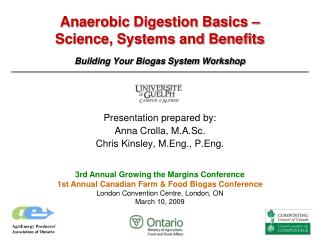 Anaerobic Digestion Basics –  Science, Systems and Benefits Building Your Biogas System Workshop