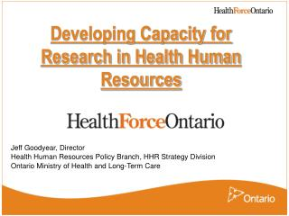 Developing Capacity for Research in Health Human Resources
