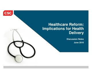 Healthcare Reform: Implications for Health Delivery