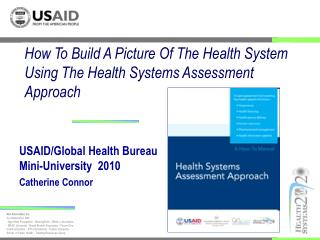 How To Build A Picture Of The Health System Using The Health Systems Assessment Approach