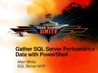 Gather SQL Server Performance Data with PowerShell