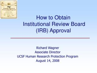 How to Obtain  Institutional Review Board (IRB) Approval
