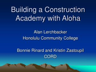 Building a Construction Academy with Aloha