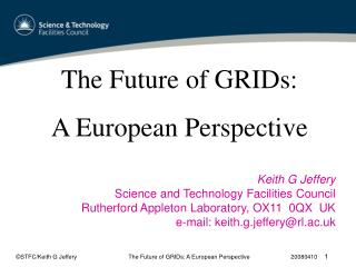 The Future of GRIDs:  A European Perspective