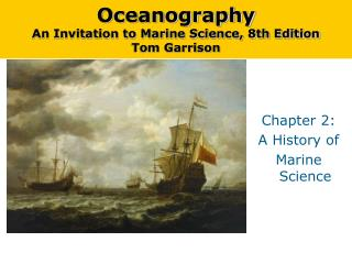 Oceanography An Invitation to Marine Science, 8th Edition Tom Garrison
