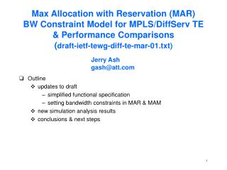 Max Allocation with Reservation (MAR) BW Constraint Model for MPLS/DiffServ TE  & Performance Comparisons ( draft-ietf-t