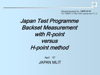 Japan Test Programme Backset Measurement with R-point versus H-point method