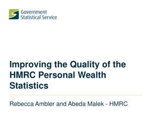 Improving the Quality of the HMRC Personal Wealth Statistics