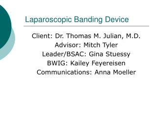 Laparoscopic Banding Device