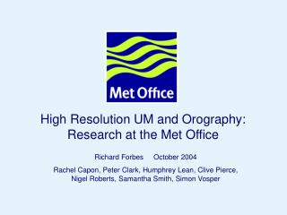 High Resolution UM and Orography: Research at the Met Office