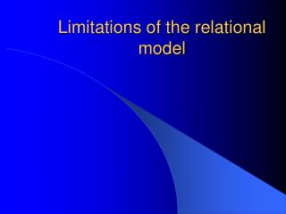 Limitations of the relational model