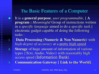The  Basic Features of a Computer