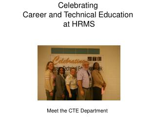Celebrating Career and Technical Education  at HRMS