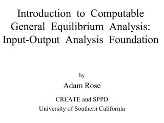 Introduction  to  Computable General  Equilibrium  Analysis:  Input-Output  Analysis  Foundation