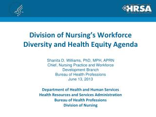 Division of Nursing's Workforce Diversity and Health Equity Agenda