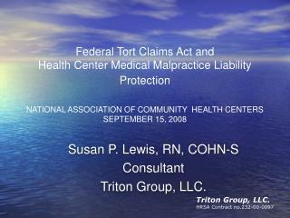 Susan P. Lewis, RN, COHN-S Consultant  Triton Group, LLC.
