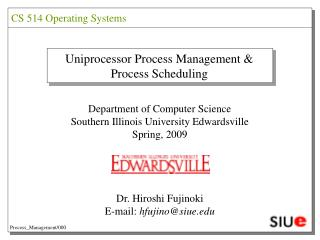 Uniprocessor Process Management & Process Scheduling